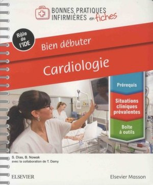 Bien débuter - Cardiologie-elsevier / masson-9782294760754