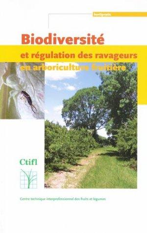 Biodiversité et régulation des ravageurs en arboriculture fruitière-ctifl-9782879113258