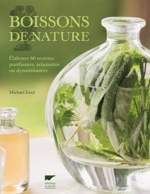 Boissons de nature - delachaux et niestlé - 9782603026489