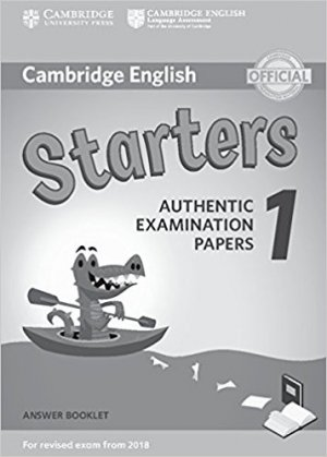 Cambridge English Starters 1 for Revised Exam from 2018 - Answer Booklet Authentic Examination Papers - cambridge - 9781316635933