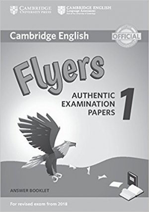 Cambridge English Flyers 1 for Revised Exam from 2018 - Answer Booklet Authentic Examination Papers - cambridge - 9781316635957
