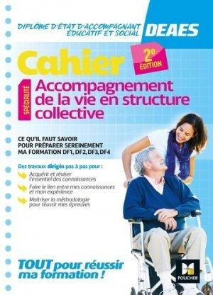 Cahier - DEAES - Accompagnement de la vie en structure collective - foucher - 9782216154401