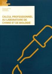 Calcul professionnel au laboratoire de chimie et biologie-loisirs et pedagogie (suisse)-9782606017187