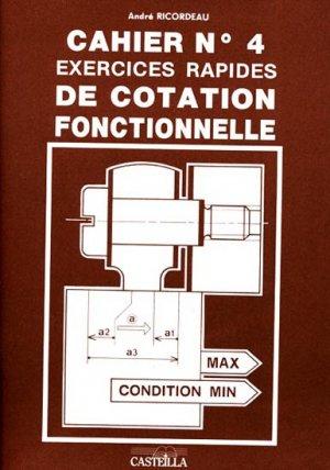 Cahier n° 4 Exercices rapides de cotation fonctionnelle - casteilla - 9782713505348