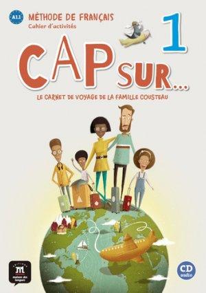 Cap sur... 1 : Le carnet de voyage de la famille Cousteau + 1CD audio - maison des langues - 9788417260781