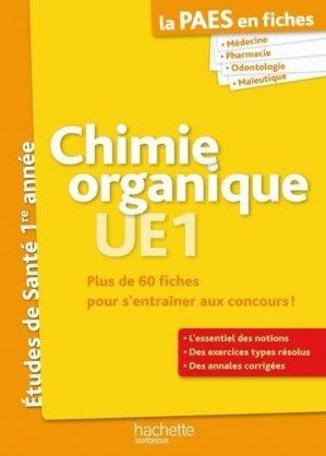 Chimie organique UE1 - hachette - 9782011462374