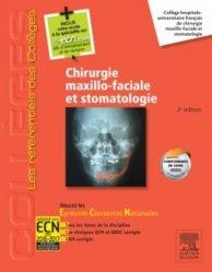 Chirurgie maxillo-faciale et stomatologie - elsevier / masson - 9782294734632