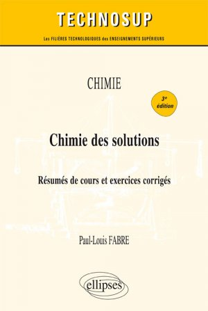 Chimie des solutions - ellipses - 9782340019751