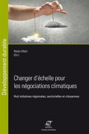 Changer d'échelle pour les négociations climatiques-presses des mines-9782356712387