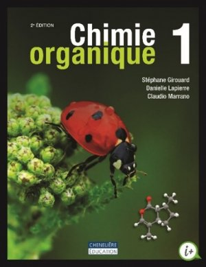 Chimie organique - cheneliere education (canada) - 9782765055785