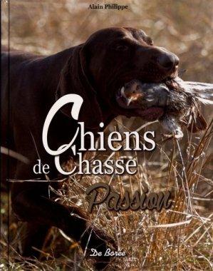 Chiens de chasse : passion-de boree-9782812924682