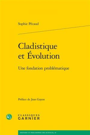 Cladistique et évolution-classiques garnier-9782406063377