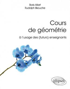 Cours de géométrie à l'usage des (futurs) enseignants-ellipses-9782340029613
