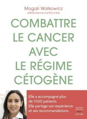 Combattre le cancer avec le régime cétogène-Thierry Souccar-9782365493314