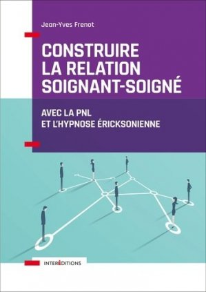 Construire la relation soignant-soigné-intereditions-9782729618346