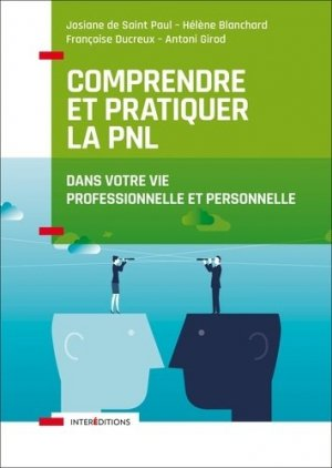 Comprendre et pratiquer la PNL-InterEditions-9782729618414