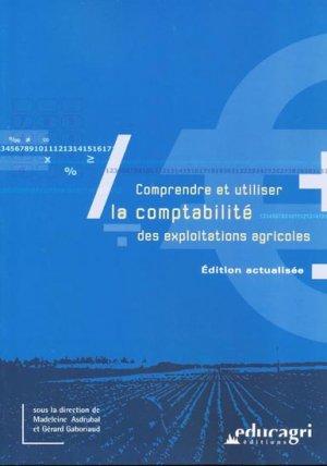 Comprendre et utiliser la comptabilité des exploitations agricoles - educagri - 9782844447685