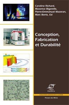 Conception, Fabrication et Durabilité - presses des mines - 9782911256806