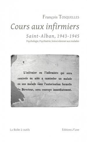 Cours aux infirmiers de Saint-Alban (1943-1945)-d'une-9791094346181