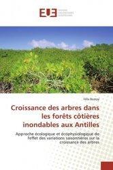 Croissance des arbres dans les forêts côtiEres inondables aux Antilles - universitaires europeennes - 9783639525335