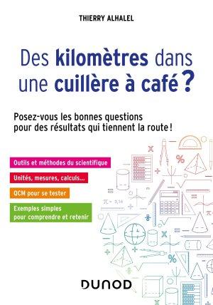 Des kilomètres dans une cuillère à café ?-dunod-9782100793532