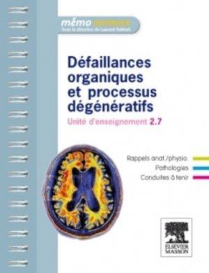 Défaillances organiques et processus dégénératifs - elsevier / masson - 9782294713576