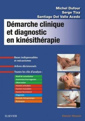 Démarche clinique et diagnostic en kinésithérapie-elsevier / masson-9782294762390