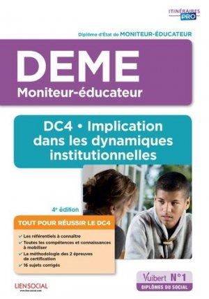 DEME - DC4. Implication dans les dynamiques institutionnelles-vuibert-9782311206821