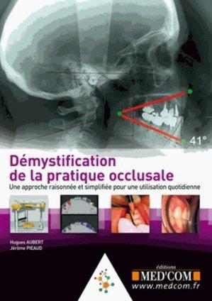 Démystification de la pratique occlusale - med'com - 9782354031022