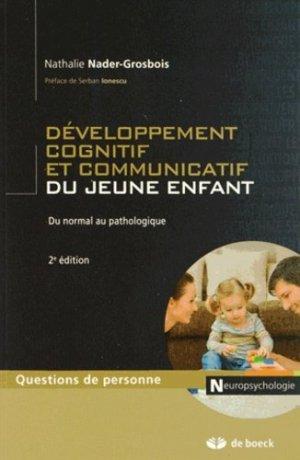 Développement cognitif et communicatif du jeune enfant - de boeck superieur - 9782804185268