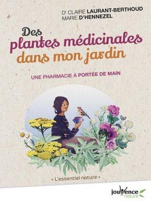 Des plantes medicinales dans mon jardin - jouvence - 9782889531912