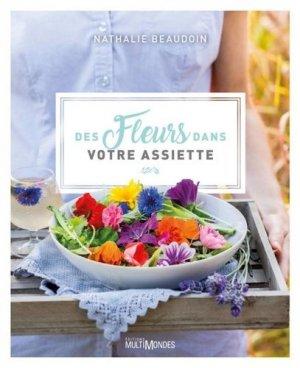 Des fleurs dans votre assiette - Multimondes - 9782897730871