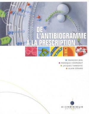 De l'antibiogramme à la prescription-biomerieux-9782917162033
