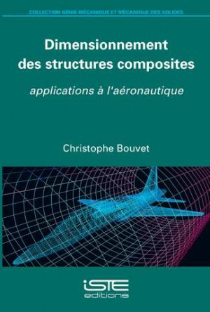 Dimensionnement des structures composites-iste-9781784053482
