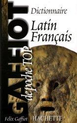 Dictionnaire de Poche Latin-français - Gaffiot Top poche - hachette - 9782012814080