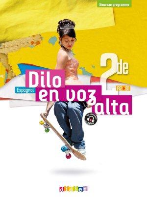 Dilo En Voz Alta 2de - Livre-Didier-9782278092093