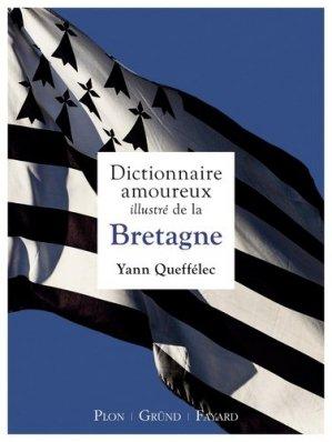 Dictionnaire amoureux illustré de la Bretagne-grund-9782324011191