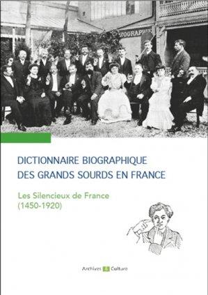 Dictionnaire biographique des grands sourds en France-archives et culture-9782350773070