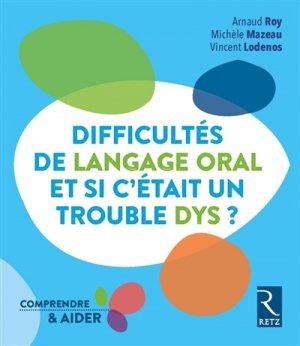Difficultés de langage oral, et si c'était un trouble DYS ?-retz-9782725635682