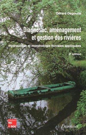 Diagnostic, aménagement et gestion des rivières - lavoisier / tec et doc - 9782743014698