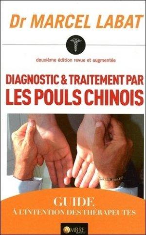 Diagnostic et traitement par les pouls chinois-ambre -9782940500475