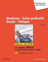Douleurs - Soins palliatifs - Deuils - Ethique-elsevier / masson-9782294758867