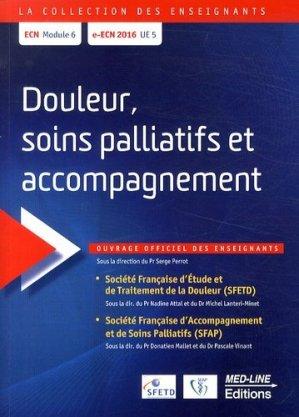 Douleur soins palliatifs et accompagnements - med-line - 9782846781398