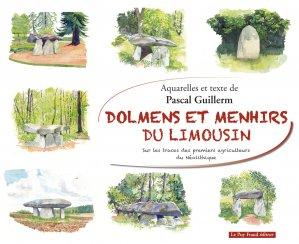 Dolmens et menhirs du Limousin - le puy fraud - 9782919545339