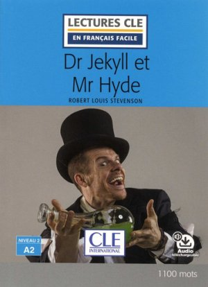 DR JEKYLL MR HYDE A2 -cle international-9782090317251