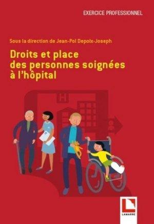 Droits et place des personnes soignées à l'hôpital-lamarre-9782757310762