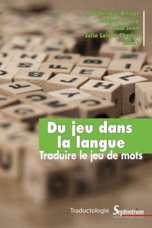 Du jeu dans la langue-presses universitaires du septentrion-9782757424612