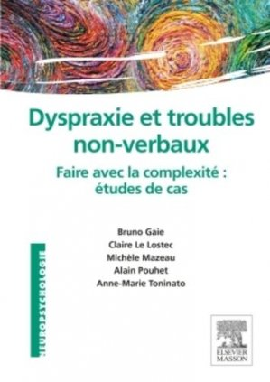Dyspraxie et troubles non-verbaux-elsevier / masson-9782294739804