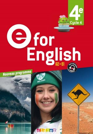 E for English 4e (éd. 2017) : Livre-Didier-9782278087532