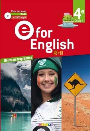 E for English 4e (éd. 2017) : Coffret Classe 2 CD Audio + 1 DVD - Didier - 9782278088263
